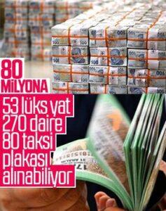 80 MİLYONA NELER ALINABİLİR